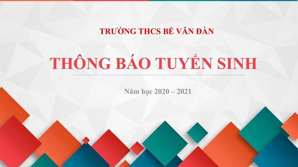 Thông báo tuyển sinh năm học 2020 - 2021 Trường THCS Bế Văn Đàn